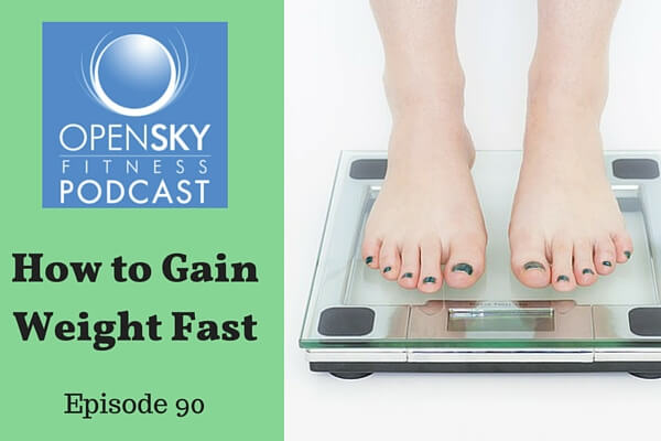 How to Gain Weight Fast (1)