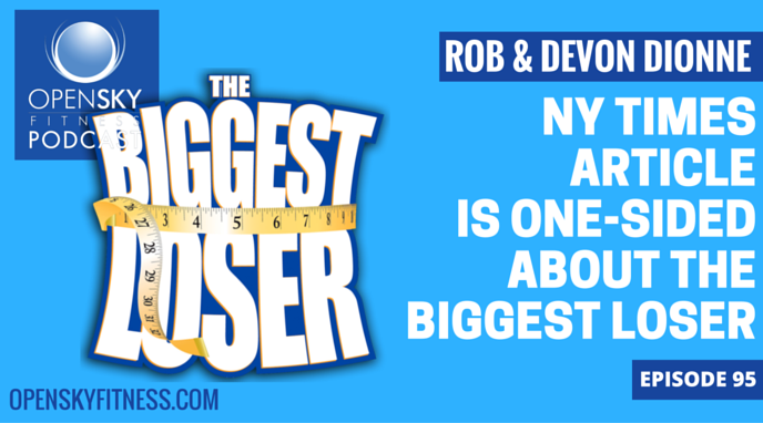 NY Times Article is One-Sided about The Biggest Loser-Ep. 95
