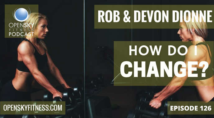 how-do-i-change- Open Sky Fitness Rob & Devon Dionne