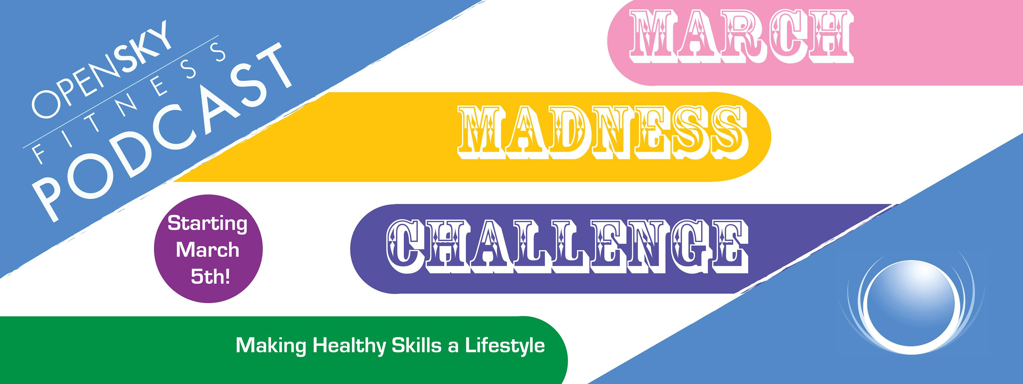 Open Sky FItness Podcast March Madness Challenge 2017