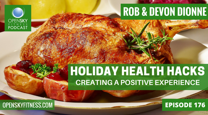 Holiday Health Hacks_ Creating a Positive Experience - Ep. 176 OPEN SKY FITNESS PODCAST