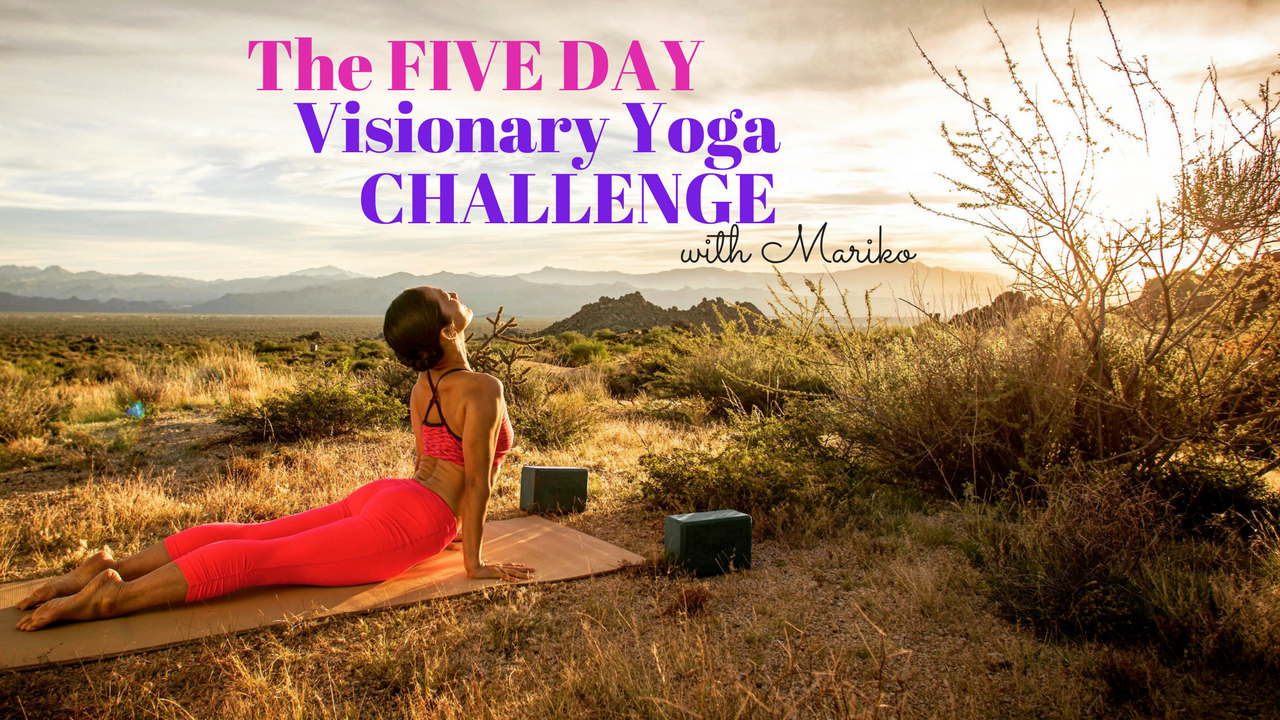 The Five Day Visionary Yoga Challenge