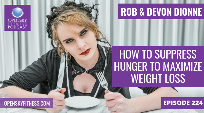 How To Suppress Hunger To Maximize Weight Loss - 224