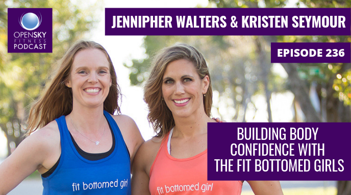 Building Body Confidence with the Fit Bottomed Girls - Ep. 236