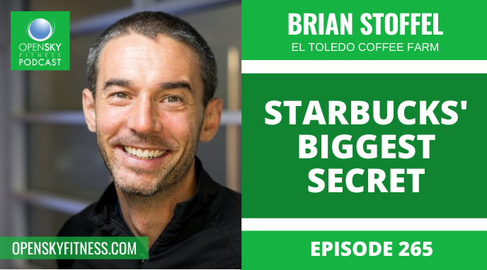 Starbucks' Biggest Secret with Brian Stoffel - Ep. 265